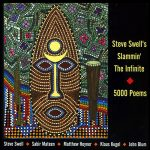 "Steve Swell's Slammin' The Infinite ""5000 Poems"" CD sleeve"