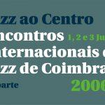 Jazz ao Centro 2006 festival program