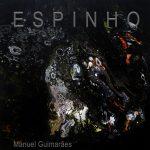 "Manuel Guimarães ""Espinho"" CD sleeve"