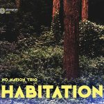 "No Nation Trio ""Habitation"" CD sleeve"