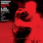 """Rodrigo Amado Motion Trio & Jeb Bishop """"Burning Live at Jazz Ao Centro"""" CD cover"""