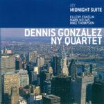 "Dennis González NY Quartet ""NY Midnight Suite"" CD sleeve"