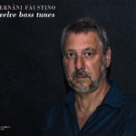 "Hernâni Faustino ""Twelve Bass Tunes"" CD cover"